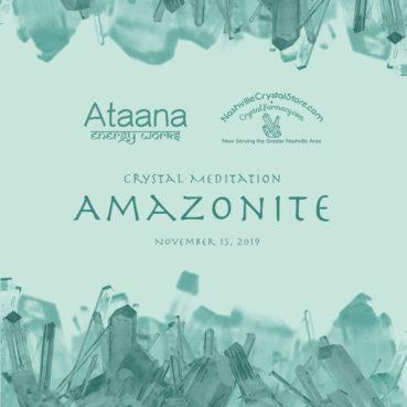 Ataana Method Nashville Crystal Store Amazonite Guided Meditation